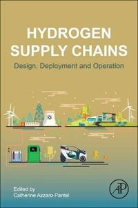 Hydrogen Supply Chain: Design, Deployment and Operation - cover