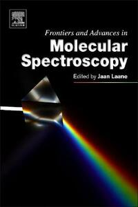 Frontiers and Advances in Molecular Spectroscopy - cover