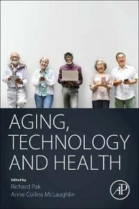 Aging, Technology and Health - cover