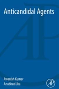 Anticandidal Agents - Awanish Kumar - cover