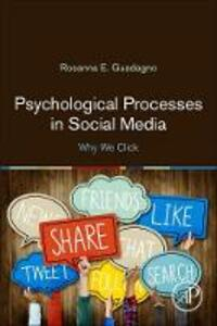 Psychological Processes in Social Media: Why We Click - Rosanna Guadagno - cover