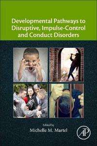 Developmental Pathways to Disruptive, Impulse-Control, and Conduct Disorders - cover