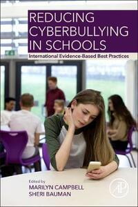 Reducing Cyberbullying in Schools: International Evidence-Based Best Practices - cover