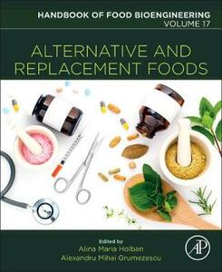 Alternative and Replacement Foods - Grumezescu,Holban - cover
