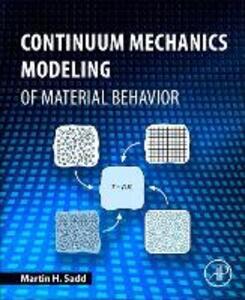Continuum Mechanics Modeling of Material Behavior - Martin H. Sadd - cover