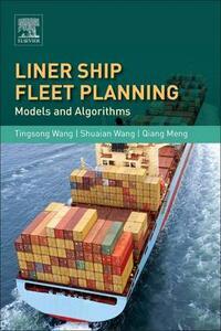 Liner Ship Fleet Planning: Models and Algorithms - cover