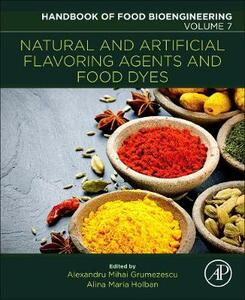 Natural and Artificial Flavoring Agents and Food Dyes - Grumezescu,Holban - cover