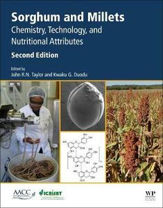 Sorghum and Millets: Chemistry, Technology, and Nutritional Attributes - cover