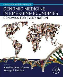 Genomic Medicine in Emerging Economies: Genomics for Every Nation - cover