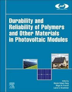 Durability and Reliability of Polymers and Other Materials in Photovoltaic Modules - cover