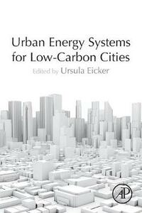 Urban Energy Systems for Low-Carbon Cities - cover