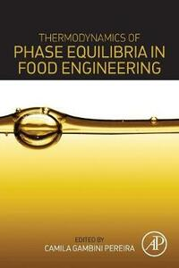 Thermodynamics of Phase Equilibria in Food Engineering - cover