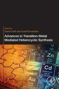 Advances in Transition-Metal Mediated Heterocyclic Synthesis - cover