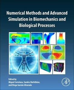 Numerical Methods and Advanced Simulation in Biomechanics and Biological Processes - cover