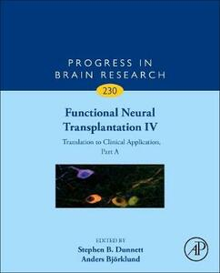 Functional Neural Transplantation IV: Translation to Clinical Application, Part A - cover