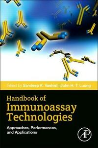 Handbook of Immunoassay Technologies: Approaches, Performances, and Applications - cover