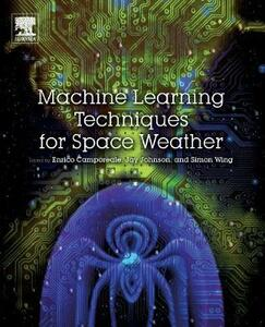 Machine Learning Techniques for Space Weather - cover