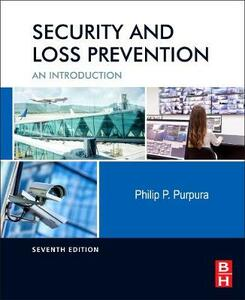 Security and Loss Prevention: An Introduction - Philip Purpura - cover