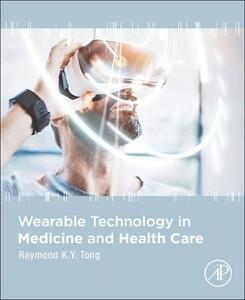 Wearable Technology in Medicine and Health Care - cover