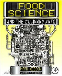 Food Science and the Culinary Arts - Mark Gibson - cover
