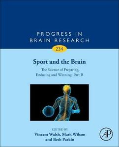 Sport and the Brain: The Science of Preparing, Enduring and Winning, Part B - cover