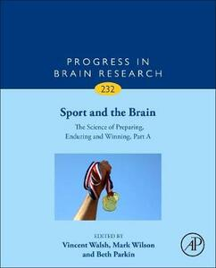 Sport and the Brain: The Science of Preparing, Enduring and Winning, Part A - cover