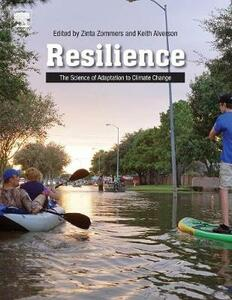 Resilience: The Science of Adaptation to Climate Change - cover