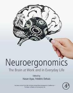 Neuroergonomics: The Brain at Work and in Everyday Life - cover