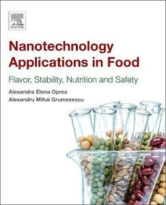 Nanotechnology Applications in Food: Flavor, Stability, Nutrition and Safety - cover