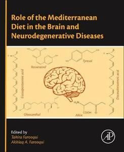 Role of the Mediterranean Diet in the Brain and Neurodegenerative Diseases - cover