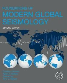 Foundations of Modern Global Seismology - Charles J. Ammon,Aaron A. Velasco,Thorne Lay - cover