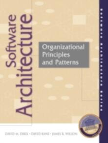 Software Architecture: Organizational Principles and Patterns - David M. Dikel,David Kane,James R. Wilson - cover