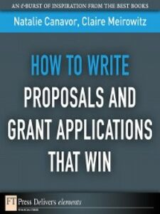 Ebook in inglese How to Write Proposals and Grant Applications That Win Canavor, Natalie , Meirowitz, Claire