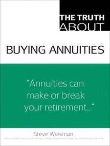 Ebook in inglese The Truth About Buying Annuities Weisman, Steve