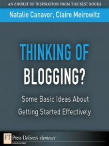 Ebook in inglese Thinking of Blogging? Canavor, Natalie , Meirowitz, Claire