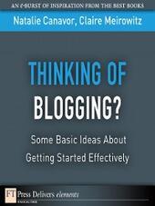 Thinking of Blogging?