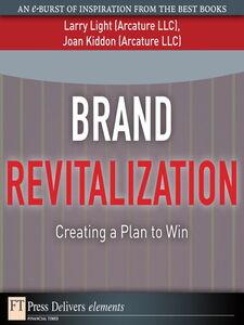 Foto Cover di Brand Revitalization, Ebook inglese di Joan Kiddon,Larry Light, edito da Pearson Education