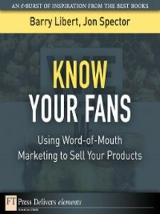 Ebook in inglese Know Your Fans Libert, Barry , Spector, Jon