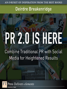 Ebook in inglese PR 2.0 Is Here Breakenridge, Deirdre K.