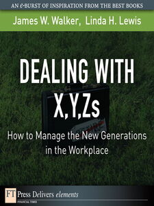 Ebook in inglese Dealing with X, Y, Zs Lewis, Linda H. , Walker, James W.