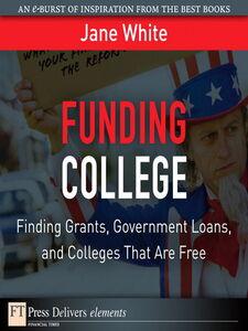 Foto Cover di Funding College, Ebook inglese di Jane White, edito da Pearson Education