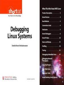 Foto Cover di Debugging Linux Systems, Ebook inglese di Sreekrishnan Venkateswaran, edito da Pearson Education