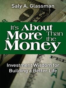 Foto Cover di It's About More Than the Money, Ebook inglese di Saly A. Glassman, edito da Pearson Education