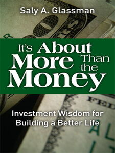 Ebook in inglese It's About More Than the Money Glassman, Saly A.