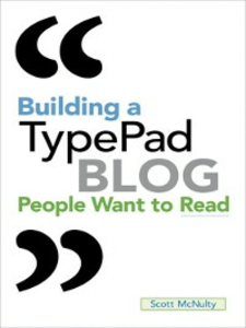 Ebook in inglese Building a TypePad Blog People Want to Read McNulty, Scott