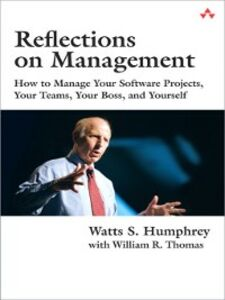 Ebook in inglese Reflections on Management Humphrey, Watts S. , Thomas, William R.