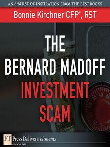 Foto Cover di The Bernard Madoff Investment Scam, Ebook inglese di Bonnie Kirchner, edito da Pearson Education