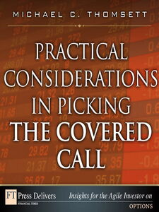 Ebook in inglese Practical Considerations in Picking the Covered Call Thomsett, Michael C.
