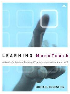 Foto Cover di Learning MonoTouch, Ebook inglese di Michael Bluestein, edito da Pearson Education