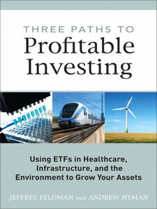 Ebook in inglese Three Paths to Profitable Investing Feldman, Jeffrey , Hyman, Andrew